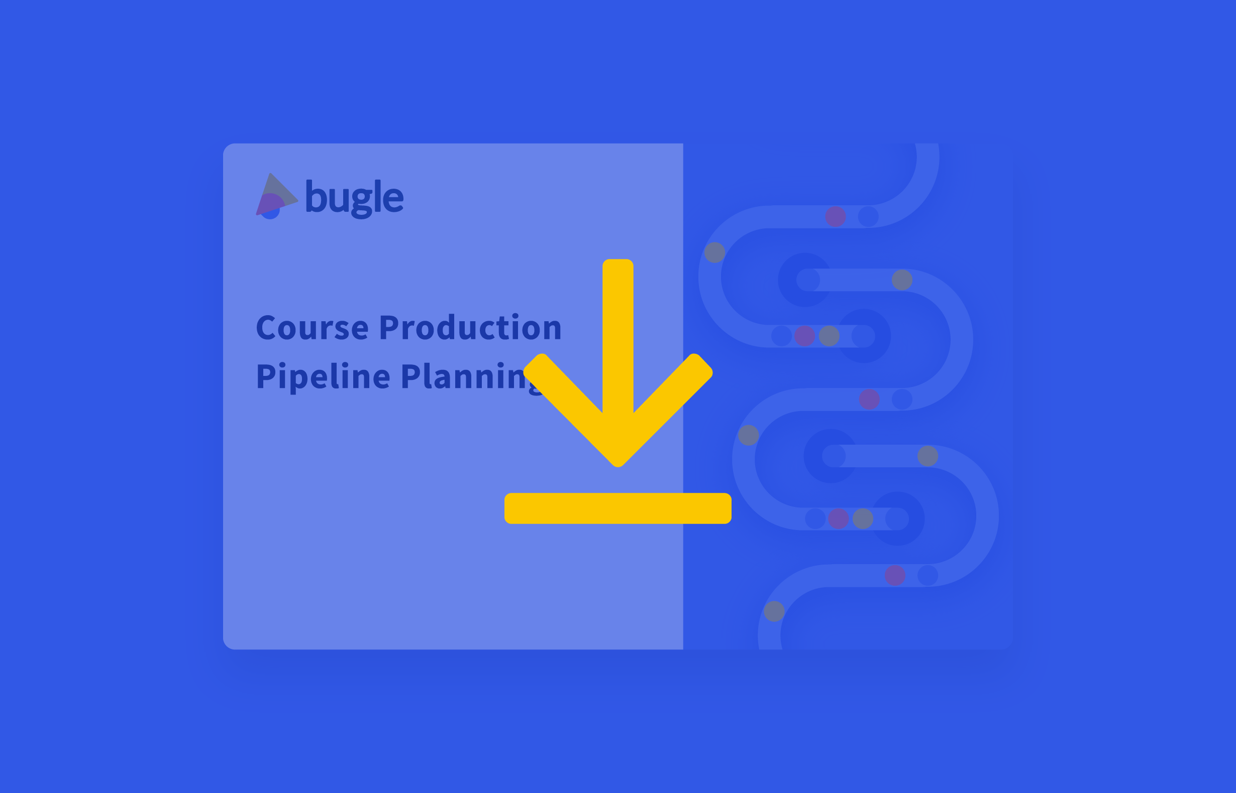 Course Production Pipeline Planning template
